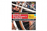 Rodale Press Guide to Complete Bicycle Maint. & Repair
