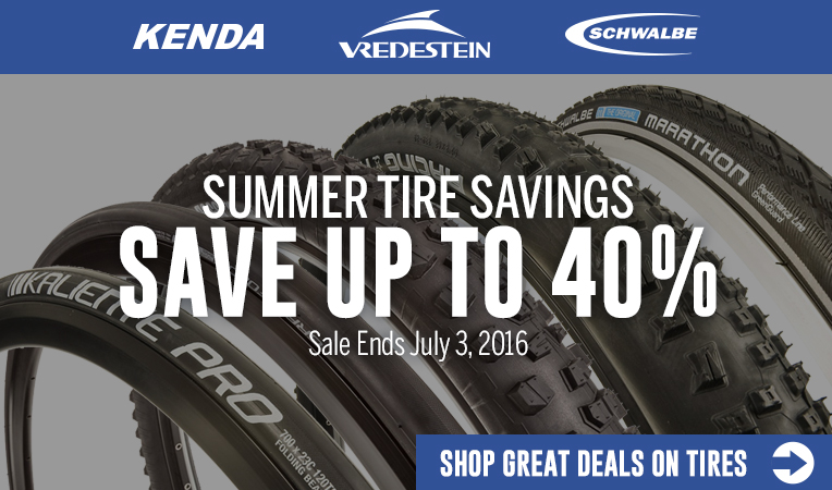 Summer Tire Savings - Save Up to 40% on Tires - Sale Ends July 3, 2016