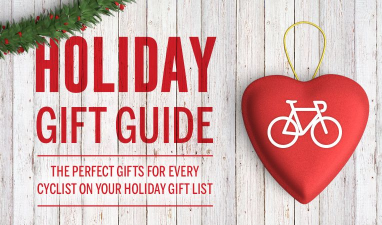 Holiday Gift Guide - The Perfect Gift for Every Cyclist on Your Holiday List
